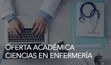 Oferta Académica – Ciencias en Enfermería